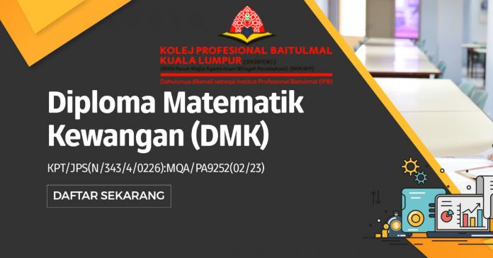 Tawaran Kemasukan Ke Kolej Profesional Baitulmal Kuala Lumpur Program Diploma Matematik Kewangan